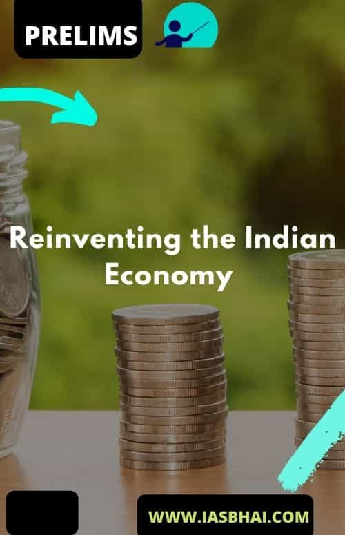 Reinventing the Indian Economy