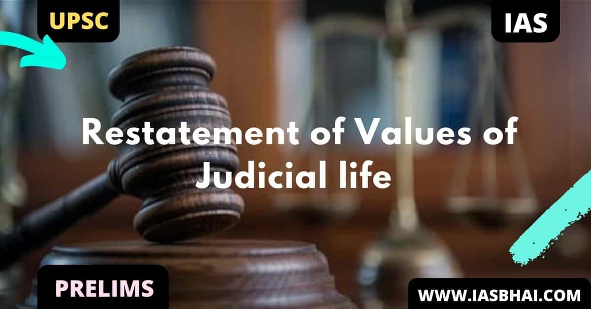 Restatement of Values of Judicial life