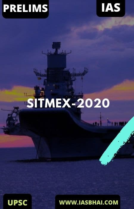 SITMEX-2020 : TRILATERAL MARITIME EXERCISE | UPSC