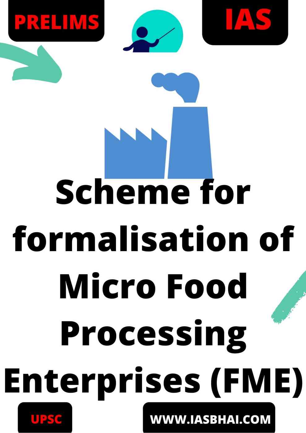 Scheme for formalisation of Micro Food Processing Enterprises (FME) UPSC