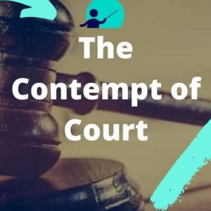 The Contempt of Court