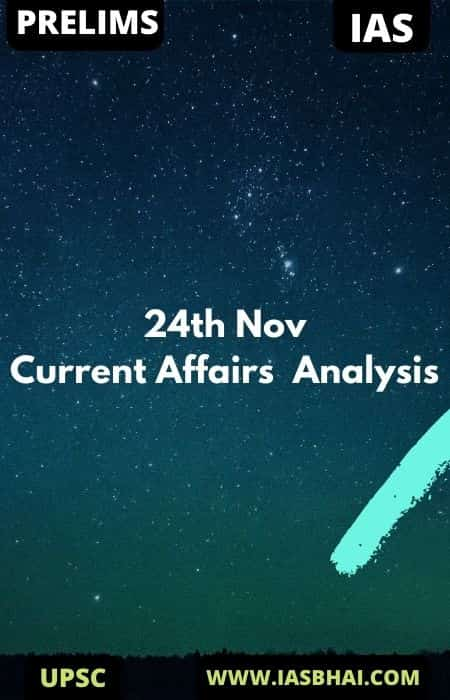 Current Affairs News Analysis for UPSC | 24th Nov 2020