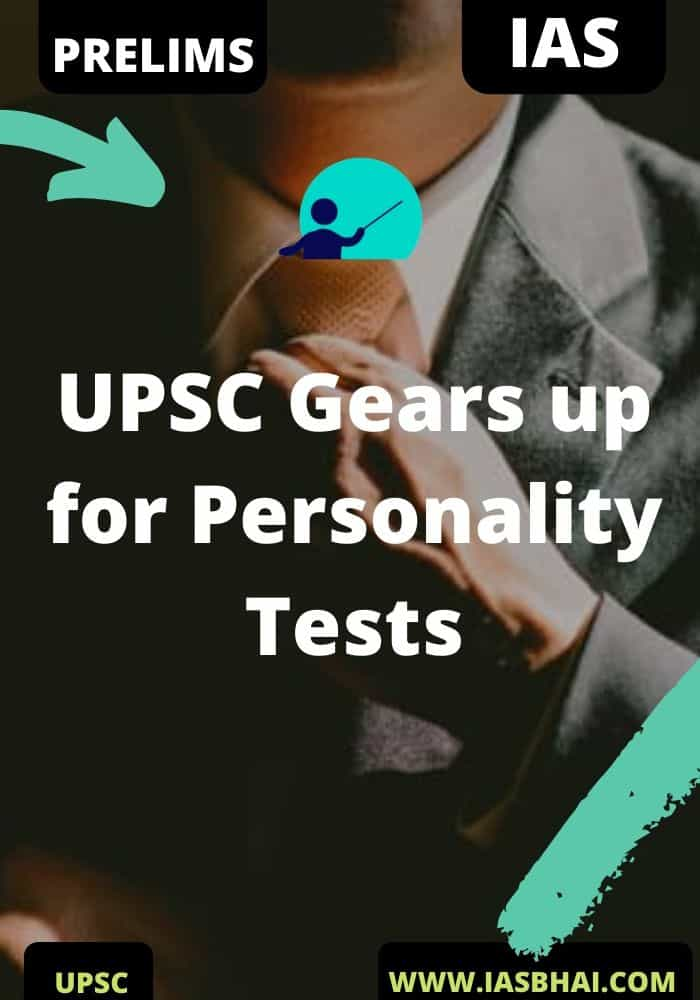 UPSC Gears up for Personality Tests