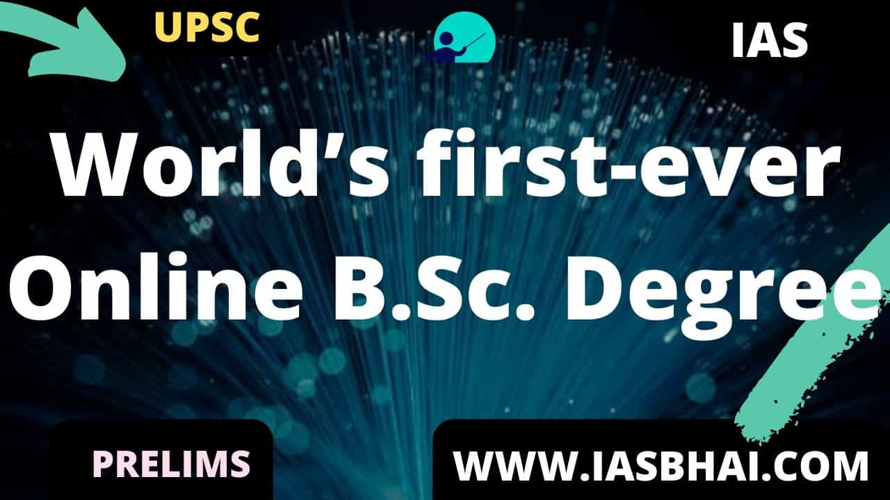 World's first-ever Online B.Sc. Degree_UPSC