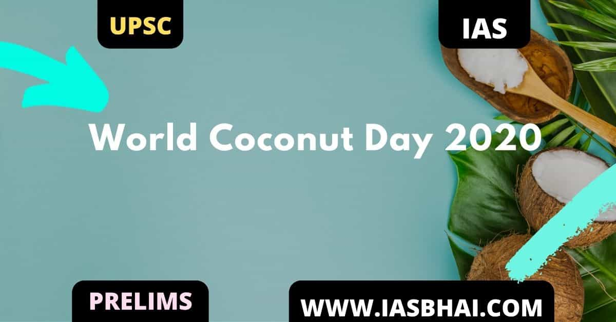 World Coconut Day 2020 _ UPSC