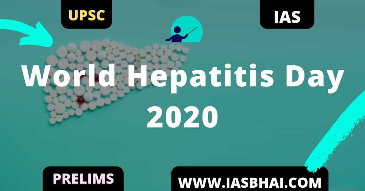 World Hepatitis Day 2020 _ UPSC