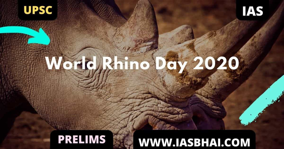 World Rhino Day 2020 | UPSC