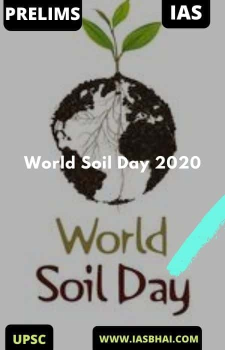 World Soil Day 2020 | UPSC