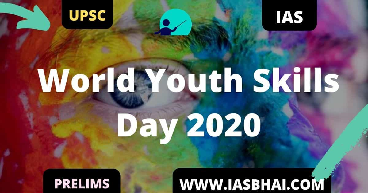 World Youth Skills Day 2020 UPSC